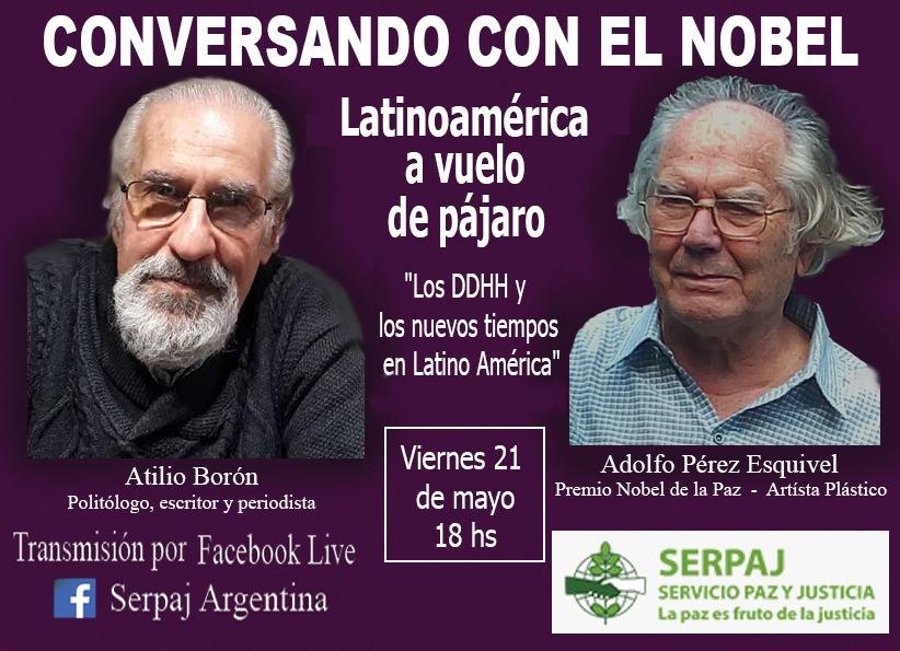 Conversatorio con el Premio Nobel y Atilio Borón